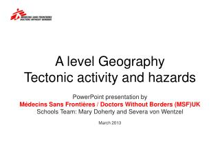A level Geography Tectonic activity and hazards