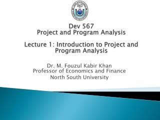 Dev 567 Project and Program Analysis Lecture 1: Introduction to Project and Program Analysis