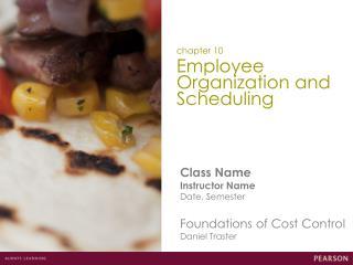 Employee Organization and Scheduling