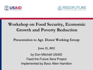 Workshop on Food Security, Economic Growth and Poverty Reduction