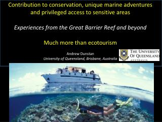 Contribution to conservation, unique marine adventures and privileged access to sensitive areas Experiences from the Gr
