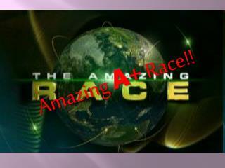 Amazing  A +  Race!!