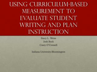 Using Curriculum-Based Measurement to Evaluate Student Writing and Plan  Instruction