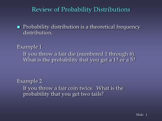 Review of Probability Distributions