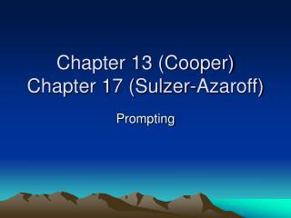 chapter 13 cooper chapter 17 sulzer-azaroff