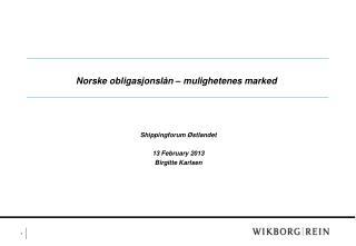 Norske  obligasjonslån  –  mulighetenes  marked