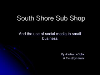 South Shore Sub Shop