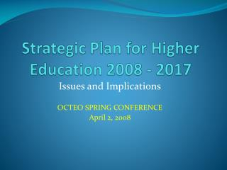 Strategic Plan for Higher Education 2008 - 2017