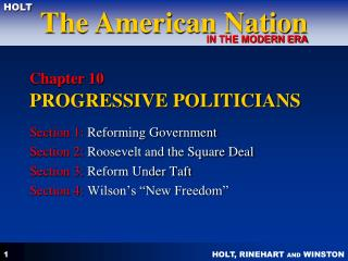 Chapter 10 PROGRESSIVE POLITICIANS