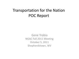 Transportation for the  Nation POC  Report