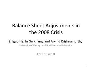 Balance Sheet Adjustments in the 2008 Crisis