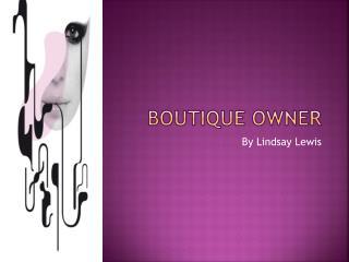 Boutique Owner