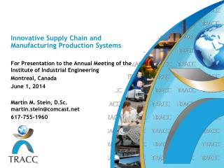 Innovative Supply Chain and Manufacturing Production Systems