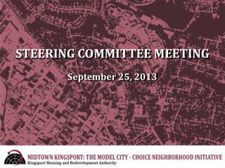 STEERING COMMITTEE MEETING September 25, 2013