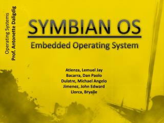 SYMBIAN OS Embedded Operating  System