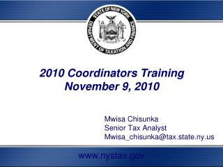 Mwisa Chisunka 					Senior Tax Analyst						Mwisa_chisunka@tax.state.ny.us
