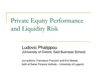 Private Equity Performance and Liquidity Risk