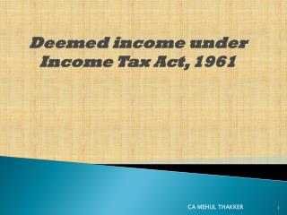 Deemed income under Income Tax Act, 1961
