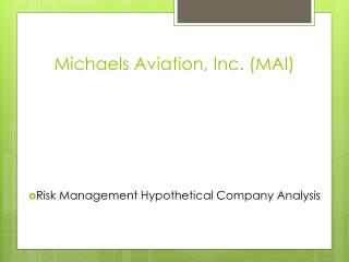 Michaels Aviation, Inc. (MAI)