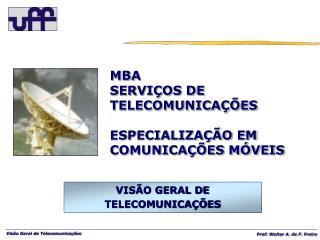 VISÃO GERAL DE  TELECOMUNICAÇÕES