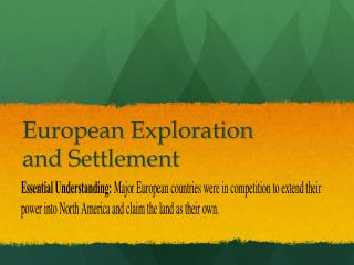 European Exploration and Settlement