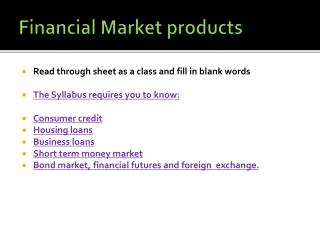 Financial Market products