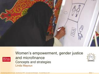 Women's empowerment, gender justice and microfinance   Concepts and strategies Linda Mayoux