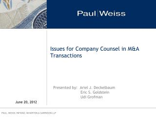 Issues for Company Counsel in M&A Transactions