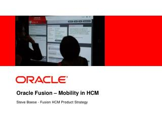 Oracle Fusion  �  Mobility in HCM