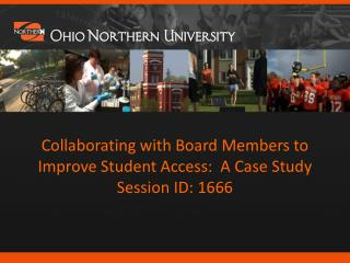 Collaborating with Board Members to Improve Student Access:  A Case Study Session ID: 1666
