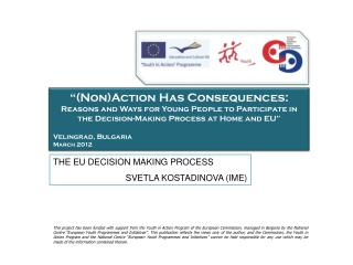 """(Non)Action  Has Consequences: Reasons  and Ways for Young People to Participate in the  Decision-Making  Process at H"