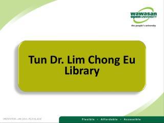 Tun  Dr. Lim Chong Eu  Library