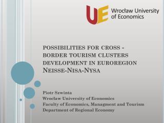 possibilities for cross - border tourism cluster s  development in  euroregion  Neisse- Nisa - Nysa