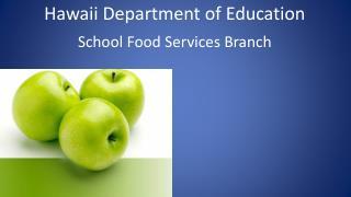 School  Food Services  Branch