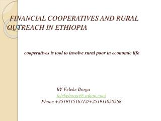 FINANCIAL COOPERATIVES AND RURAL OUTREACH IN ETHIOPIA