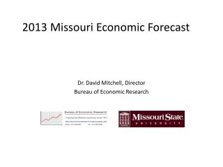 2013 Missouri Economic Forecast