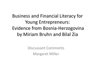 Business and Financial Literacy for Young Entrepreneurs: Evidence from Bosnia- Herzogovina by Miriam Bruhn and  Bilal