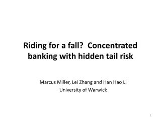 Riding for a fall?  Concentrated banking with hidden tail risk