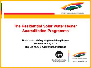 The Residential Solar Water Heater Accreditation Programme