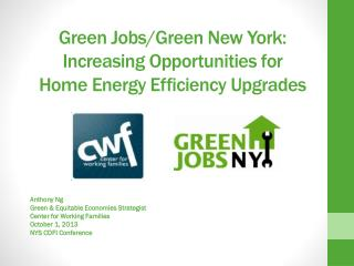 Green Jobs/Green New York: Increasing Opportunities for  Home Energy Efficiency Upgrades