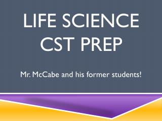 Life Science  CST Prep