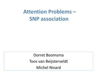 Attention Problems –  SNP association