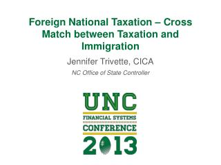 Foreign National Taxation  – Cross Match between Taxation  and  Immigration