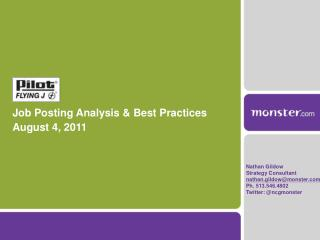 Job Posting Analysis & Best Practices August 4, 2011