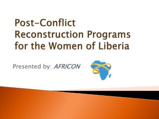 Post-Conflict Reconstruction Programs for the Women of Liberia