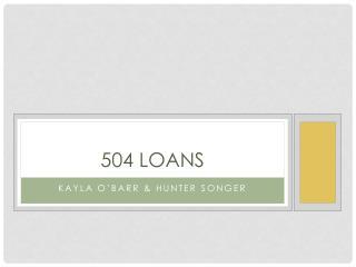 504 Loans