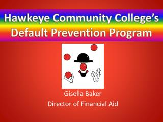 Hawkeye Community College's Default Prevention Program