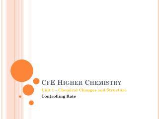 CfE  Higher Chemistry
