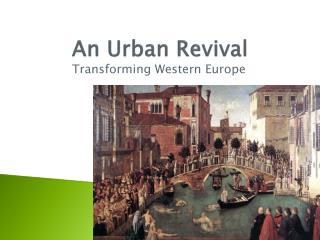 An Urban Revival