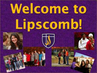 Welcome to Lipscomb!